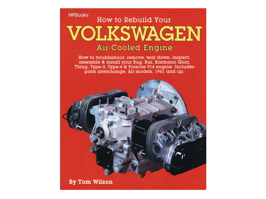 How to Rebuild Aircooled Engines by Tom Wilson